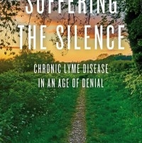 suffering silence book chronic lyme disease