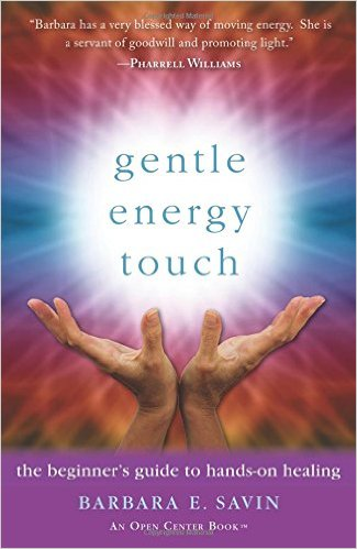 Barbara E. Savin on Her New Book Gentle Energy Touch: The beginner's guide to hands-on healing